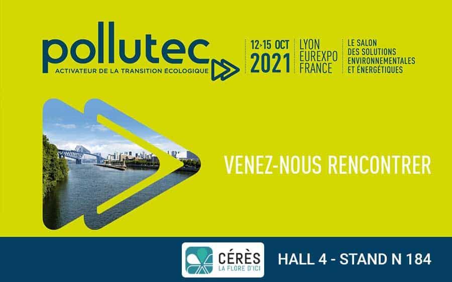 Les solutions environnementales de Cérès Flore au salon Pollutec 2021 à Lyon